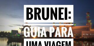 Brunei   Guia para uma viagem independente Saiba tudo sobre como solicitar o visto e viajar para o país sem auxílio de agências.